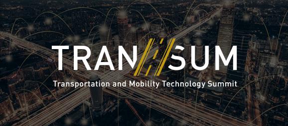 TRAN/SUM(トランザム)Transportation and Mobility Technology Summit   - 移動の未来に商機あり